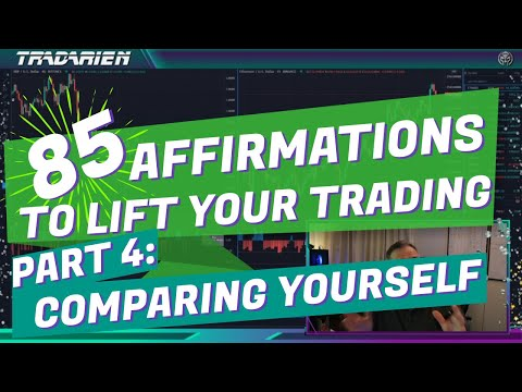 Affirmations 4/12: Comparing Yourself to Other Traders