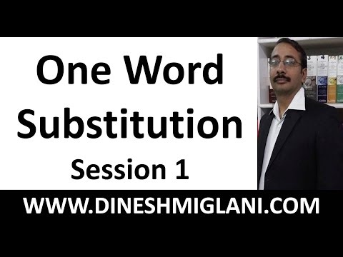 One Word Substitution Session 1 by Dinesh Miglani