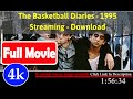 [[ [*FuII*] ]- The Basketball Diaries 1995 ([PreReview])]