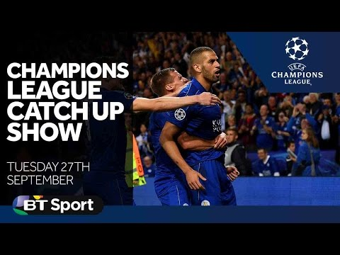 Champions League Catch Up Show | Tuesday's Goals and highlights | Sept 27th 2016