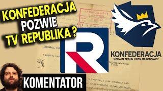 Konfederacja Pozwie Telewizję Republika za Oskarżenia o Bycie Rosyjskimi Agentami? Analiz Komentator