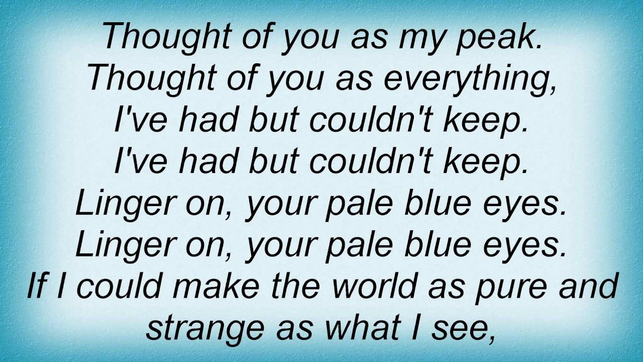 Pale blue eyes lyrics