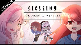 Blessing Anugerah Indonesia Ver By Zahwa And Noka