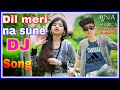 Dil▶Meri◀Na.🎵Sune◀mix-song-D-J- Jagat 🔽 Rajpoot