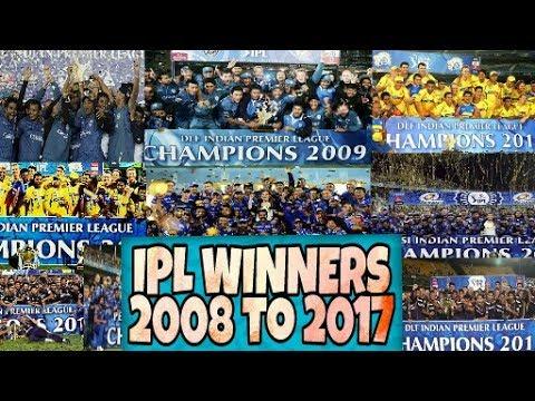 IPL Winners Full List from ( 2008 to 2017 ) | ALL YEARS WINNERS LIST | MUST WATCH🎧