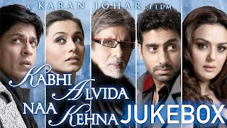 Kabhi Alvida Naa Kehna Audio Jukebox