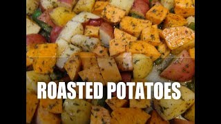 Roasted  Potatoes Super Trio  Episode #20