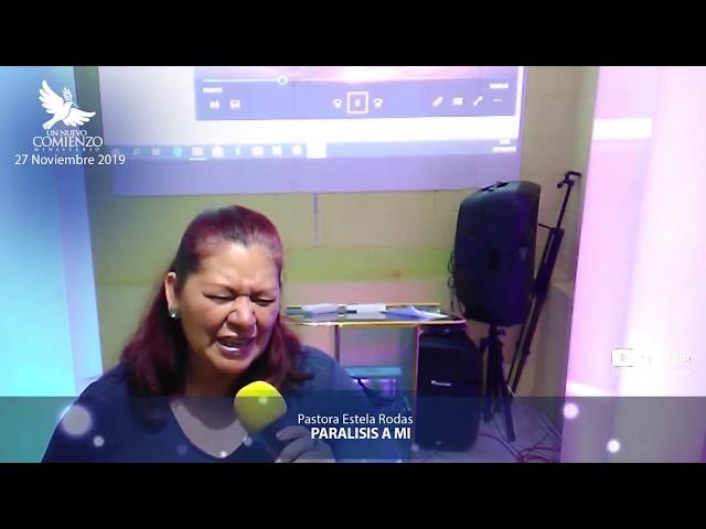 Predica # 127 - PARALISIS PARA MI ? - Pastora Estela Rodas