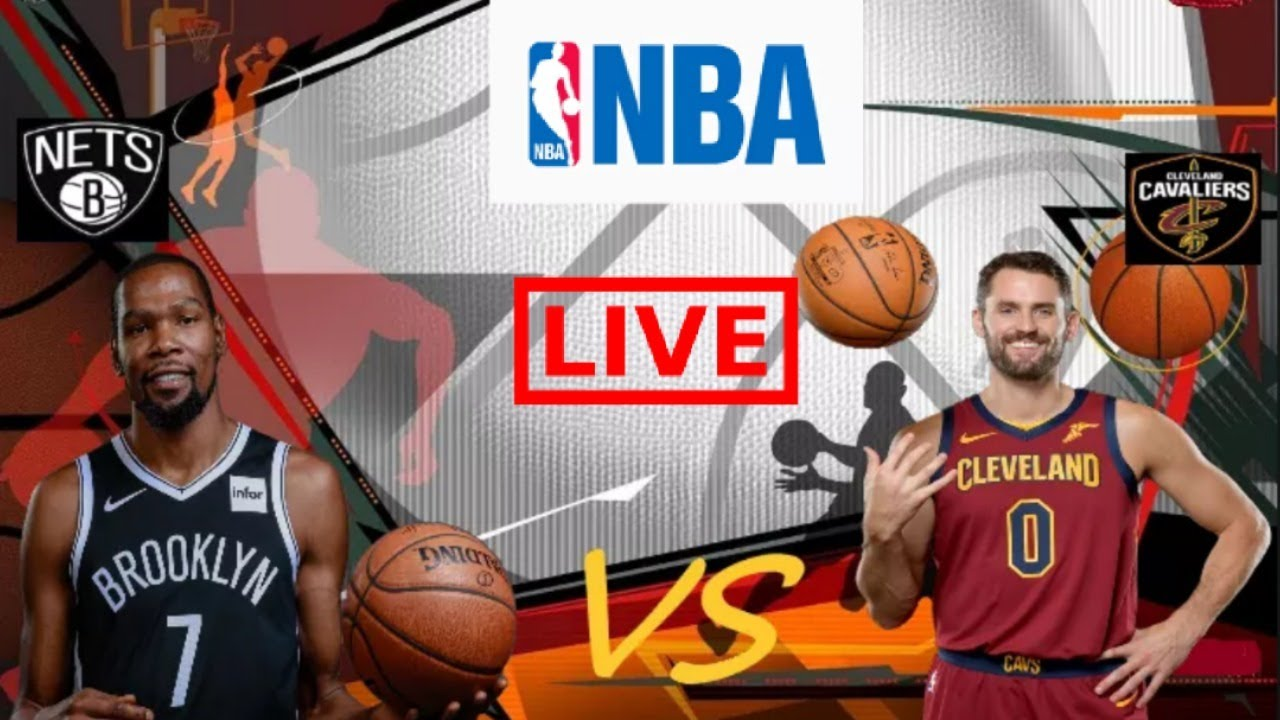 Nets vs. Cavaliers: Live stream, how to watch, TV channel, start time ...