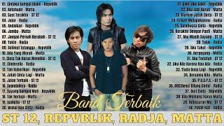 Repvblik, Matta, ST 12, Radja (Full Album) Terbaik 2021 - Lagu Indonesia Paling Enak Didengar