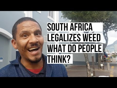 South Africa Legalizes Weed - What do people think?