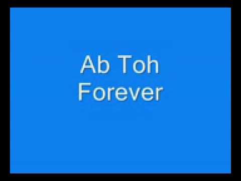 Ab To Forever | Lyrics | HD