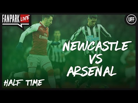 Newcastle 1-1 Arsenal - Half Time Phone In - FanPark Live