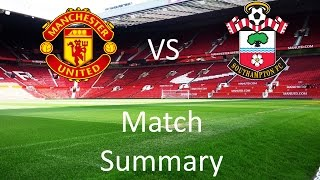 Manchester United 3 - 2 Southampton Match Summary | The One United