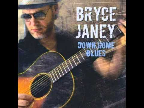 Bryce Janey - Down Home Blues