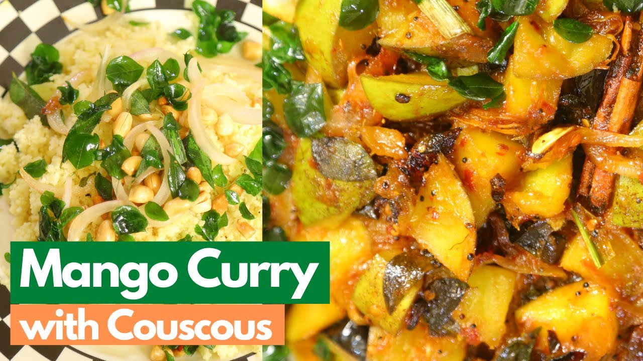 Mango Curry With Couscous | Mallika Joseph Recipe