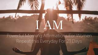 I AM Morning Affirmations for Women | Powerful Guided Meditation 432 Hz Healing Frequency