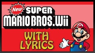 New Super Mario Bros. Wii with Lyrics - Castle (Subscriber R...