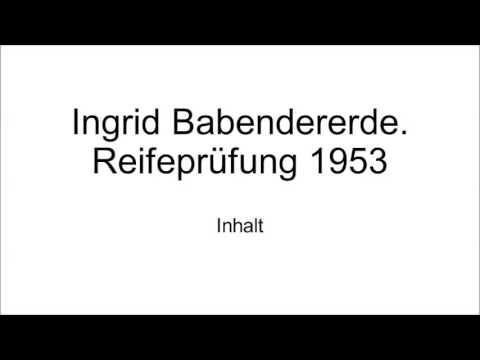 Ingrid babendererde zusammenfassung