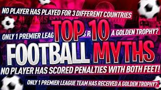 NEW FOOTBALL MYTHS!