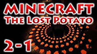 The Lost Potato - Глава 2 - Часть 1: Новая надежда