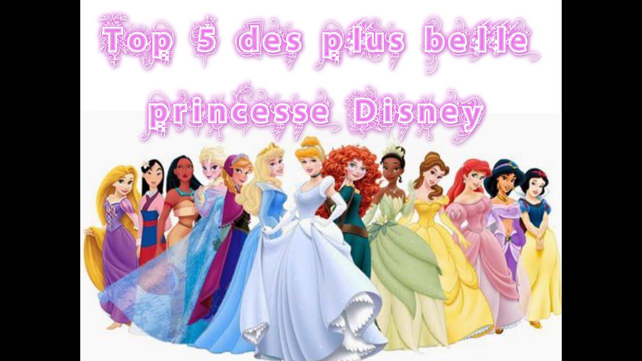 Mon top 5 des plus belle princesses disney youtube - Image princesse disney ...