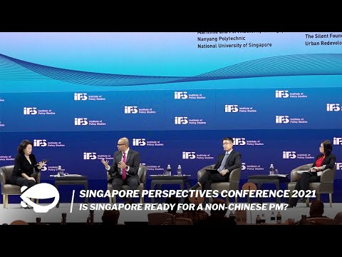 Is Singapore ready for a non-Chinese PM? | Singapore Perspectives Conference 2021 thumbnail
