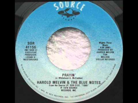Harold Melvin & The Blue Notes  Prayin'