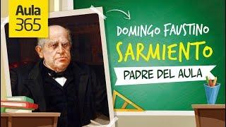 Video: Sarmiento el primer maestro argentino