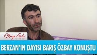 Berzan'ın dayısı Barış Özbay konuştu - Müge Anlı İle Tatlı Sert 16 Nisan 2018