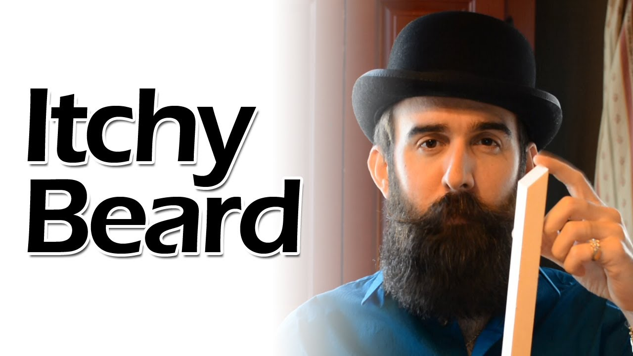 Elegant How To Conquer An Itchy Beard