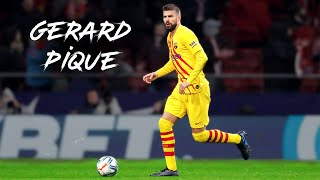 Don't Forget the Brilliance of Gerard Piqué ● The Warrior of FC Barcelona