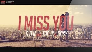 I Miss You - G.O.N feat. Tae JK, Rosy (Lyric Video)