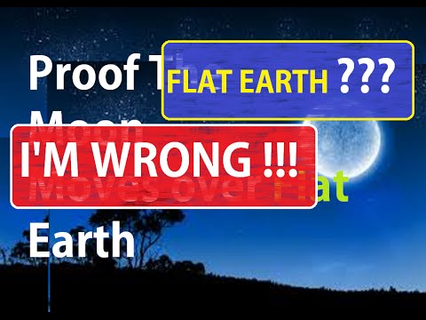 Two Proofs - I was Wrong On 1 - Flat Earth Model In Question?