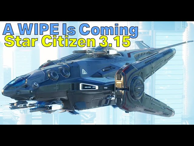 CIG Confirm Alpha 3.15 Will Have a FULL WIPE & XT aUEC Issues - What Does It Mean? | Star Citizen