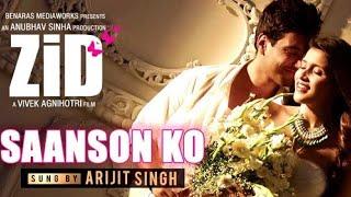 Saanson Ko – ZiD _ Arijit Singh _ Mannara _ Karanvir _ Sharib - Toshi(MP3_70K)_1.mp3