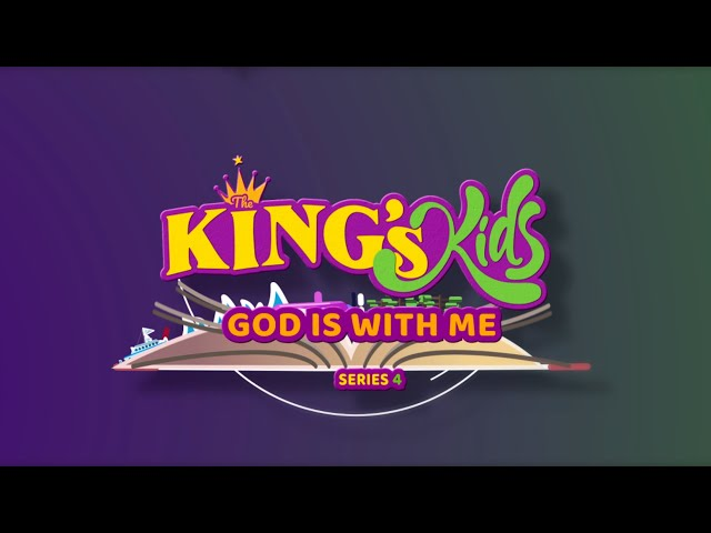 The King's Kids: God is With Me