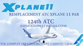 REMPLACEMENT ATC XPLANE 11 PAR 124th ATC