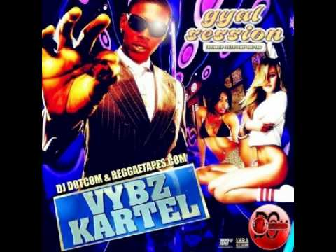 Vybz Kartel - Gyal Session Ultimate Collection 2002   2014