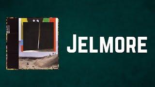 Bon Iver - Jelmore (Lyrics)