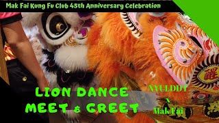Lion Dance Meet & Greet - NYULDDT x Mak Fai in Seattle Chinatown @ #MakFai45