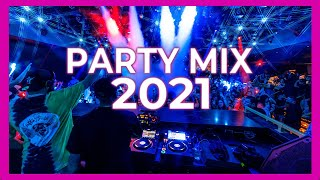 Party Music Mix 2021 | Best Remixes Of Popular Songs 2021 | EDM Club Party 2021