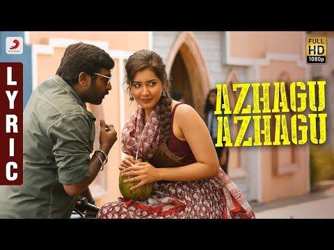 sangathamizhan---azhagu-azhagu-lyric-|-vijay-sethupathi,-raashikhanna-|-vivek-mervin-|-vijay-chandar