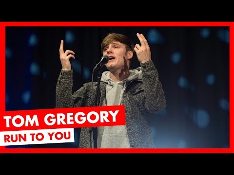 Tom Gregory - Run To You (LIVE)