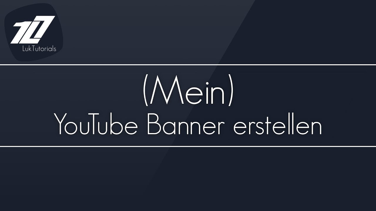 GIMP 2.8 Tutorial - (Mein) YouTube Banner erstellen [Deutsch/German ...