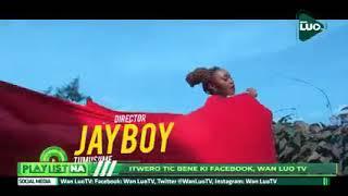 Wan Luo TV - Playlist Na || Nonstop Uganda Music 2021