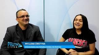 Myllena Cristyna de Iracema Ceará fala das experiências em morar e estudar nos Estados Unidos da Amé