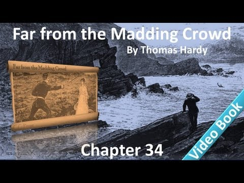 Chapter 34 - Far from the Madding Crowd by Thomas Hardy - Home Again - A Trickster