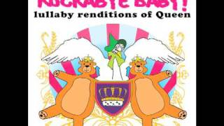 Bohemian Rhapsody Rockabye Baby! rendition tribute to Queen