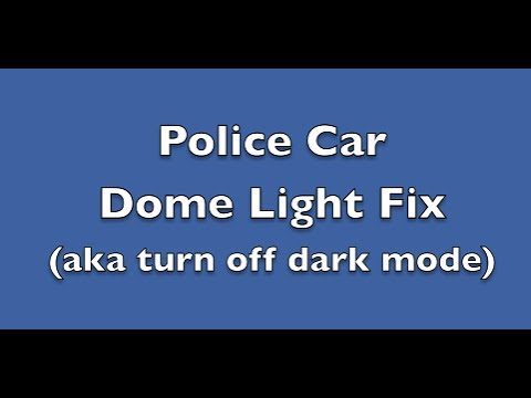 Dark Mode Police Car Dome Light Fix Crown Vic P Pb Charger